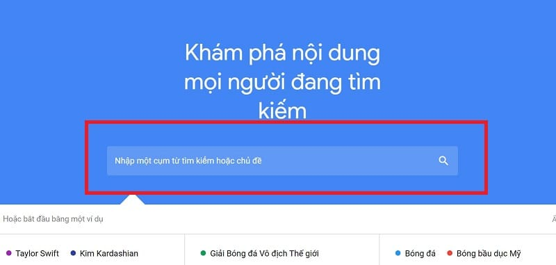 Nhập từ khóa Google Trend