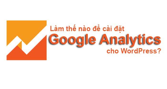cách cài đặt google analytics cho wordpress