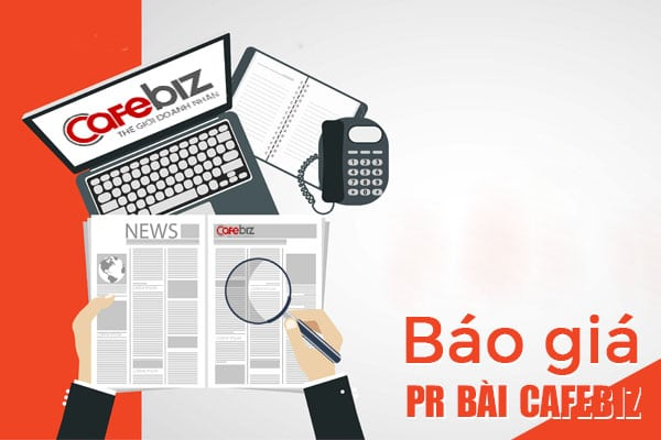 Báo giá đăng bài Pr trên Cafebiz